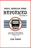Great American Poems - Repoemed, Jim Asher, 1477224122