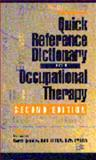 Quick Reference Dictionary for Occupational Therapy, Jacobs, Karen, 1556424124