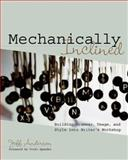 Mechanically Inclined : Building Grammar, Usage, and Style into Writer's Workshop, Anderson, Jeff, 1571104127
