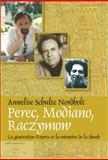 Perec, Mondiano, Raczymow : La Génération d'Après et la Mémoire de la Shoah, Nordholt, Annelise Schulte, 9042024127