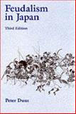 Feudalism in Japan, Duus, Peter, 0070184127