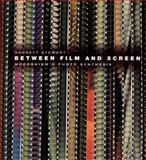 Between Film and Screen 9780226774121