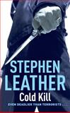 Cold Kill, Stephen Leather, 0340834129