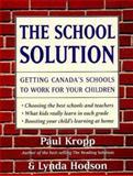 The School Solution, Paul Kropp and Lynda Hodson, 0394224124