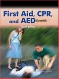 First Aid, CPR, and AED Essentials, AAOS Staff, 0763734128