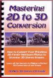 Mastering 2D to 3D Conversion, Thomas Michael Beech, 0981774121
