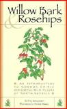 Willow Bark and Rosehips, Fritz Springmeyer, 1560444126