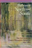 Between North and South, Emily Wharton-Sinkler, 1570034125