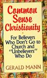 Commonsense Christianity, Gerald Mann, 0060654120