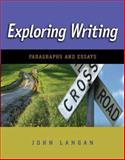 Exploring Writing : Paragraphs and Essays, Langan, John, 0073384127