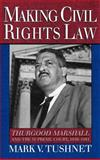 Making Civil Rights Law 9780195084122