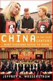 China in the 21st Century, Jeffrey N. Wasserstrom, 0195394127
