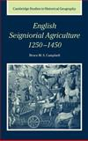 English Seignorial Agriculture, 1250-1450 9780521304122