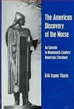 The American Discovery of the Norse, Erik I. Thurin, 0838754120