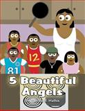 5 Beautiful Angels, Tabitha R. Mathis, 1627094121