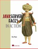 JavaServer Faces in Action, Kito D. Mann, 1932394125