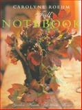 Carolyne Roehm's Fall Notebook, Carolyne Roehm, 006019412X