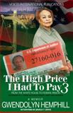 The High Price I Had to Pay 3, Gwendolyn Hemphill, 0991104129