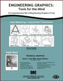 Engineering Graphics : Tools for the Mind and DVD, Graham, Bryan, 1585034126