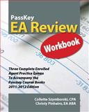 PassKey EA Review Workbook, Three Complete Enrolled Agent Practice Exams 2011-2012, Pinheiro, Christy and Szymborski, Collette, 1935664123