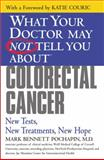 Colorectal Cancer, Mark Bennett Pochapin, 0446694126