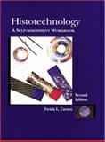 Histotechnology : A Self Assessment Workbook, Carson, Freida L., 0891894128