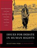 Issues for Debate in Human Rights: Selections from the CQ Researcher, , 1608714128