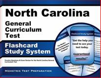 North Carolina General Curriculum Test Flashcard Study System : Practice Questions and Exam Review for the North Carolina General Curriculum Test, NC Exam Secrets Test Prep Team, 1630944122