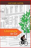 Literature to Go, Meyer, Michael, 0312624123