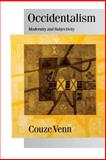 Occidentalism : Modernity and Subjectivity, Venn, Couze, 0761954120