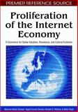 Proliferation of the Internet Economy : E-Commerce for Global Adoption, Resistance, and Cultural Evolution, Shareef, Mahmud Akhter, 160566412X