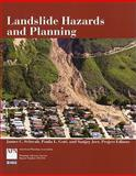 Landslide Hazards and Planning, James Schwab and Paula Gori, 1932364129