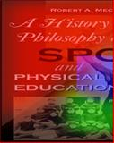 A History and Philosophy of Sport and Physical Education 9780072354126