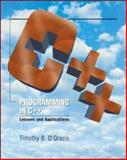 Programming in C++ : Lessons and Applications, D'Orazio, Tim B., 0072424125