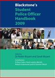 Blackstone's Student Police Officer Handbook 2009, Bryn Caless, Kevin Lawton-Barrett, Robert Underwood, Dominic Wood, 0199554129
