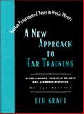 New Approach to Ear Training, Kraft, Leo, 039397412X