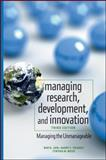 Managing Research, Development and Innovation : Managing the Unmanageable, Jain, Ravi and Triandis, Harry C., 0470404124