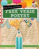 Read, Recite, and Write Free Verse, JoAnn Early Macken, 0778704122