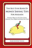 The Best Ever Book of Money Saving Tips for Mailmen, Mark Young, 1490344128