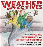 The Weather Detectives, Mark Eubank, 1586854127