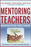 Mentoring Teachers, Ann Lieberman and Janet Gless, 0470874120