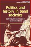 Politics and History in Band Societies 9780521284127
