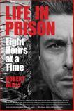 Life in Prison, Robert Reilly, 0884484122