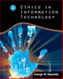 Ethics in Information Technology, Reynolds, George, 1111534128