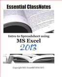 Essential ClassNotes Intro to Spreadsheet Using MS Excel 2013, ExamREVIEW, 1483954129