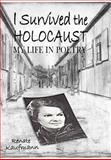 I Survived the Holocaust, Renate Kaufmann, 098552412X