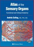 Atlas of the Sensory Organs : Functional and Clinical Anatomy, , 1588294129