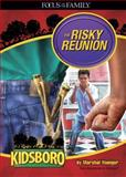The Risky Reunion, Joe L. Wheeler and Marshal Younger, 1589974123