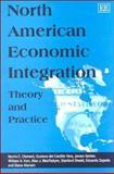 North American Economic Integration 9781840644128