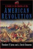 A Guide to the Battles of the American Revolution, Theodore P. Savas and J. David Dameron, 193271412X